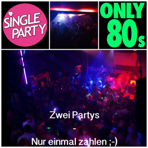 Singleparty Vs Only 80s // Freihafen