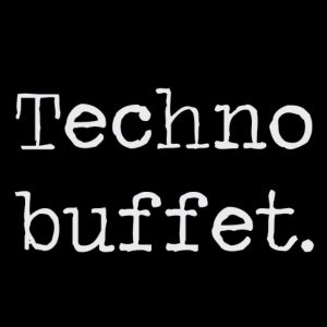 Technobuffet. lädt zum Technobrunch IV.
