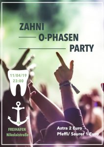 Zahni O-Phasen Party // Freihafen