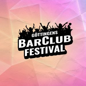 Göttingens BarClub Festival am 20. und 21. April 2018