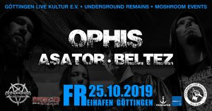 ***LIVE***Ophis • Asator • Beltez // Freihafen, Göttingen