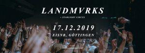 Landmvrks / Arktis / Starlight Circus // Göttingen