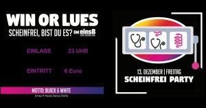 Win or Lues - Scheinfrei, Bist Du Es?